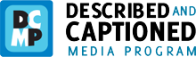 DCMP - Described and Captioned Media Program 